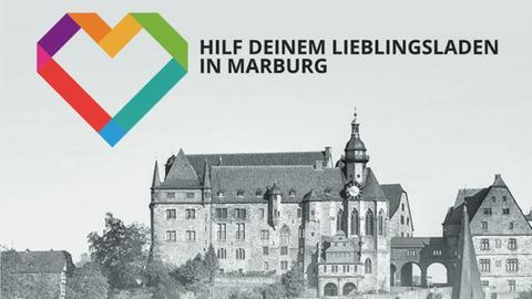 """Ein Bild des Marburger Schlosses mit dem Schriftzug """"Marburg Liebe - hilf deinem Liebslingsladen"""""""
